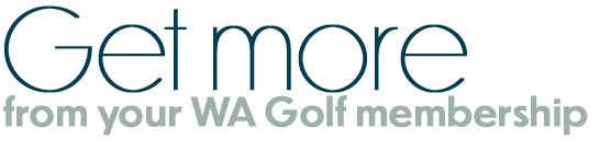 Get more from your WA Golf membership